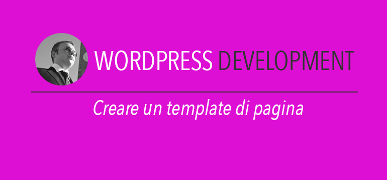 Creare un template di pagina wordpress