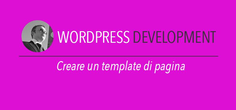Creare un template di pagina wordpress