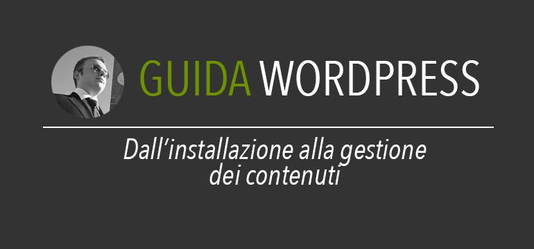 Guida WordPress - Le Basi
