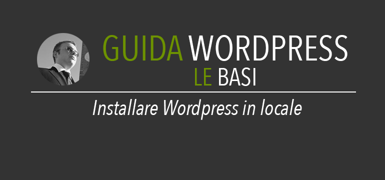 Installare wordpress in locale su pc o mac