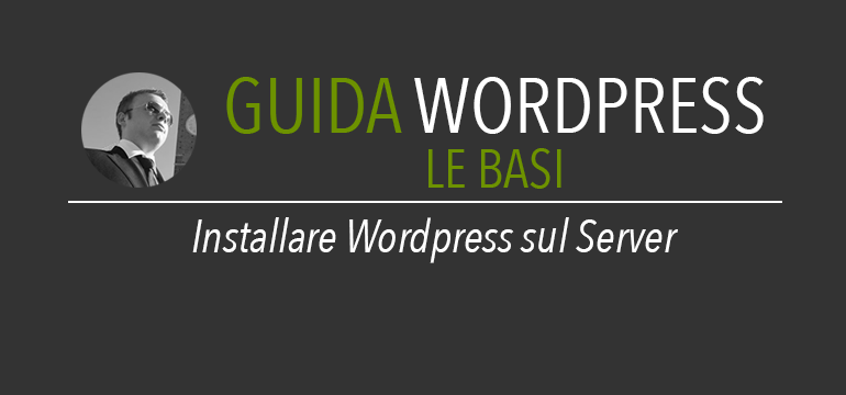 Installare WordPress sul server – Parte 2