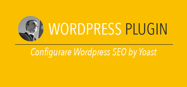 configurare wordpress seo by yoast
