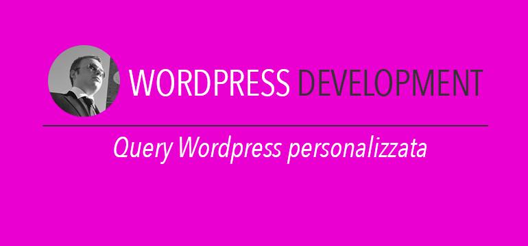 query wordpress personalizzata