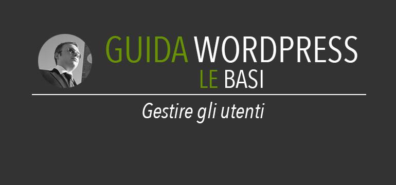 gestione utenti wordpress