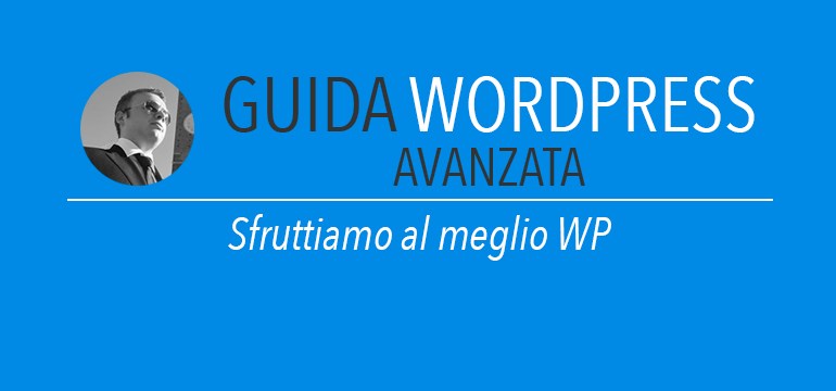 Guida WordPress Avanzata