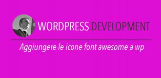 icone font awesome - come aggiungerle al tema wordpress