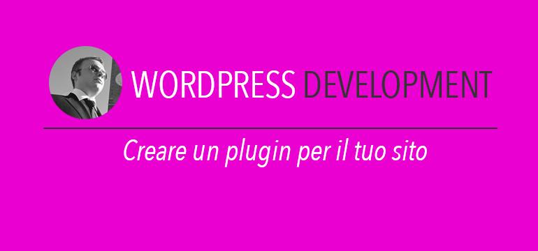 Creare un plugin wordpress per il tuo sito