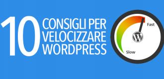 10 consigli per velocizzare wordpress