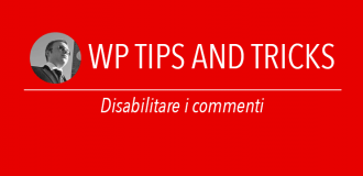 Disabilitare i commenti Wordpress