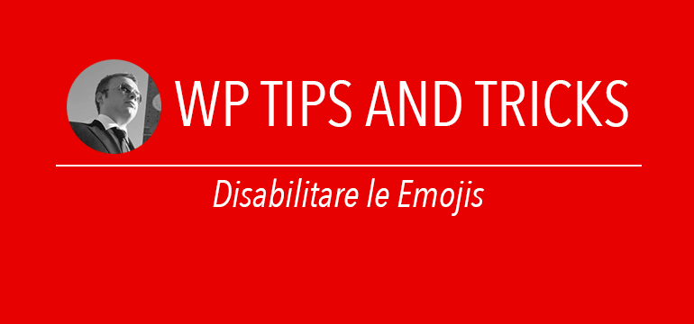 Disabilitare le emojis in wordpress