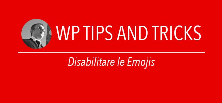 Disabilitare le emojis in wordpress