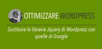 Sostituire le librerie Jquery di Wordpress con quelle di Google