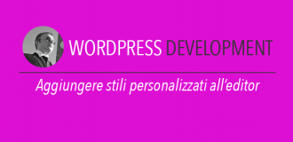 Aggiungere stili personalizzati all'editor di wordpress