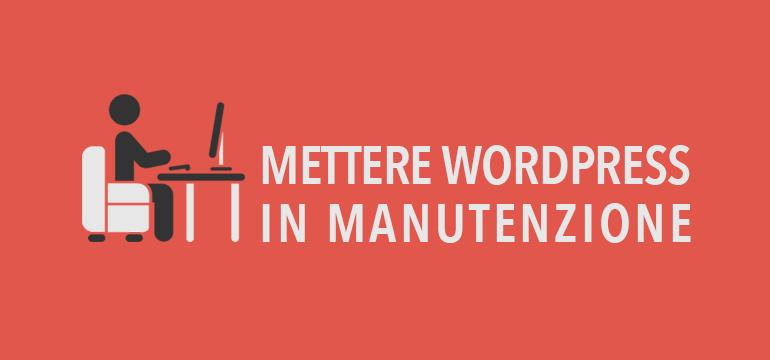 Come mettere WordPress in manutenzione