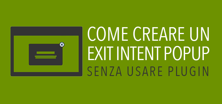 Come creare un exit popup senza plugin su wordpress