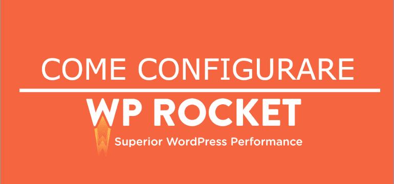 configurare wp-rocket per gestire la cache di wordpress